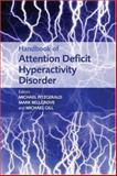 Handbook of Attention Deficit Hyperactivity Disorder, , 047001444X