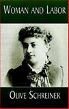 Woman and Labor, Olive Schreiner, 0486404447