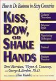 Kiss, Bow or Shake Hands, Terri Morrison and Wayne A. Conaway, 1558504443
