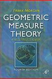 Geometric Measure Theory : A Beginner's Guide, Morgan, Frank, 012374444X