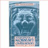 Sourcebook of Korean Civilization 9780231104449