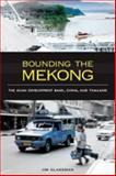 Bounding the Mekong, Jim Glassman, 0824834445