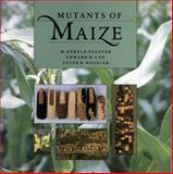 Mutants of Maize, M. Gerald Neuffer and Susan R. Wessler, 0879694440