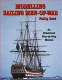 Modelling Sailing Men-Of-War, Philip Reed, 155750444X