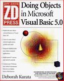 Doing Objects in Microsoft Visual Basic 5.0, Kurata, Deborah, 1562764446