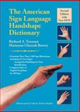 The American Sign Language Handshape Dictionary, Richard A. Tennant and Marianne Gluszak Brown, 1563684446
