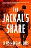 The Jackal's Share, Chris Morgan Jones, 0143124455