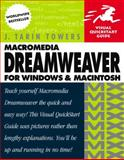 Macromedia Dreamweaver for Windows and Macintosh, J. Tarin Towers, 0201844451