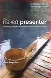 The Naked Presenter, Garr Reynolds, 0321704452