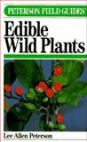 A Field Guide to Eastern Edible Wild Plants, Peterson, Lee A., 0395204453