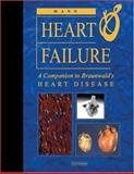 Heart Failure : A Companion to Braunwald's Heart Disease, Mann, Douglas L., 0721694454