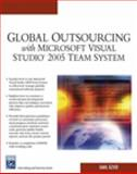 Global Outsourcing with Microsoft Visual Studio 2005 Team System, Azher, Jamil, 1584504455