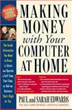 Making Money with Your Computer at Home, Paul Edwards and Sarah Edwards, 1585424455