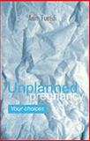 Unplanned Pregnancy - Your Choices, Furedi, Ann, 0192624458