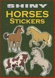 Shiny Horses Stickers, John Green, 0486444457