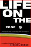 Life on the Edge, Michael Gross, 0738204455