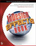 The Indesign Effects Book, Ted LoCascio, 0782144454