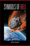 Symbols of Hell, Kevin Simpson, 1477294457