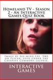 Homeland TV - Season 2 - an Interactive Games Quiz Book, Interactive Games, 1481914456