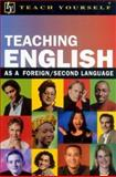 Teach Yourself Teaching English as a Foreign/Second Language, Riddell, David, 0071384456