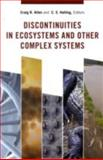 Discontinuities in Ecosystems and Other Complex Systems, , 0231144458