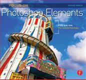 Focus on Photoshop Elements 9780240814452