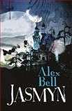 Jasmyn, Alex Bell, 0575084456