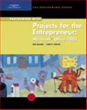 Projects for the Entrepreneur : Microsoft Office 2003, Blanc, Iris and Vento, Cathy, 0619184450