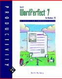 Corel WordPerfect 7 for Windows 95 : A Guide to Productivity, Mulbery, Keith, 0760044457