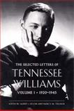 The Selected Letters of Tennessee Williams, 1920-1945, Tennessee Williams, 0811214451