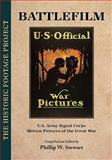 Battlefilm : U. S. Army Signal Corps Motion Pictures of the Great War, , 0981744451