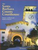 The Santa Barbara County Courthouse, Patricia Gebhard and Kathryn Masson, 1880284456