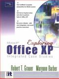 Exploring Microsoft Office XP-Integrated Exercises, Grauer, Robert T. and Barber, Maryann, 0130464457