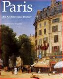 Paris : An Architectural History, Sutcliffe, Anthony, 0300054459