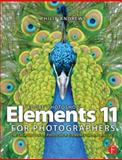 Adobe Photoshop Elements 11 for Photographers : The Creative Use of Photoshop Elements, Andrews, Philip, 0415824451