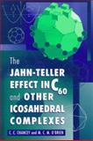 The Jahn-Teller Effect in C60 and Other Icosahedral Complexes 9780691044453