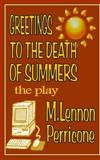 Greetings to the Death of Summers, M. Lennon Perricone, 1499124457