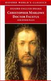 Doctor Faustus and Other Plays, Christopher Marlowe, 0192834452