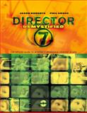 Director Seven : The Official Guide to Director, Lingo and Shockwave, Roberts, Jason and Gross, Phil, 0201354454