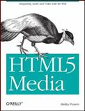 HTML5 Media, Martin, Kevin and Powers, Shelley, 1449304451