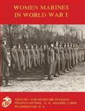 Women Marines in World War I, Linda Hewitt, 1482354454