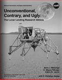 Unconventional, Contrary, and Ugly, National Aeronautics And Administration and Gene J. Matranga, 1493794450