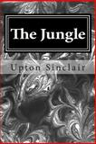 The Jungle, Upton Sinclair, 1495464458