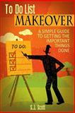 To-Do List Makeover, S. J. Scott, 149973445X