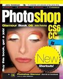 Photoshop Glamour Book 06 (Adobe Photoshop CS6/CC (Windows)), John Goldstein, 1500164453