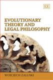 Evolutionary Theory and Legal Philosophy, W. Zaluski, 1848444451