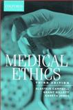 Medical Ethics, Campbell, Alistair and Gillett, Grant, 0195584457