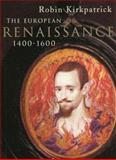 The European Renaissance, 1400-1600 9780582294455