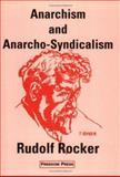 Anarchism and Anarcho-Syndicalism, Rudolf Rocker, 090038445X
