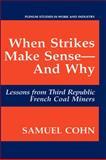 When Strikes Make Sense - And Why 9780306444456